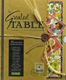 Rosen, Michael J.: The Greatest Table: A Banquet to Fight Against Hunger