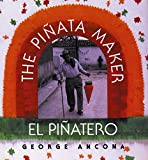 Ancona, George: El piñatero/ The Piñata Maker