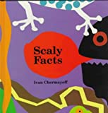 Chermayeff, Ivan: Scaly Facts