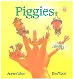 Wood, Audrey: Piggies