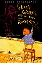 Gracie Graves and the Kids from Room 402 by…