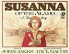 Susanna of the Alamo: A True Story by John…