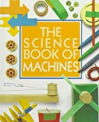 Science Book of Machines by Neil Ardley