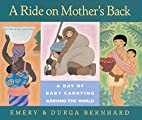 A Ride on Mother's Back: A Day of Baby…