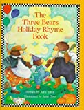 Jane Yolen: The Three Bears Holiday Rhyme Book