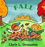 Demarest, Chris L.: Fall: Seasons Board Books