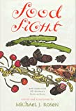 Rosen, Michael J.: Food Fight: Poets Join the Fight Against Hunger with Poems about Their Favorite Foods