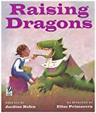 Nolen, Jerdine: Raising Dragons