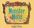 Monster Motel by Douglas Florian