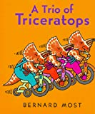Most, Bernard: A Trio of Triceratops