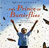 Coville, Bruce: Prince of Butterflies