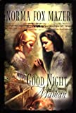 Mazer, Norma Fox: Good Night, Maman