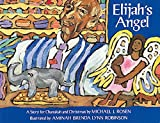 Rosen, Michael J.: Elijah&#39;s Angel