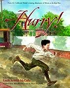 Hurry! by Harry Hartwick