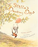 Asher, Sandy: Stella&#39;s Dancing Days