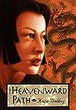 Dalkey, Kara: The Heavenward Path