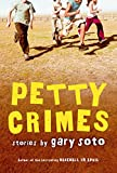 Soto, Gary: Petty Crimes