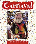 Carnaval by George Ancona