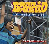 Ancona, George: Barrio (Spanish-language): El barrio de Jos