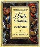 Jane Yolen: The Ballad of the Pirate Queens