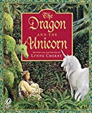 Cherry, Lynne: The Dragon and the Unicorn