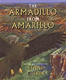 Cherry, Lynne: The Armadillo from Amarillo