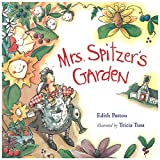 Pattou, Edith: Mrs. Spitzer's Garden