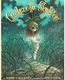 San Souci, Robert D.: Cinderella Skeleton
