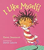 Beaumont, Karen: I Like Myself!