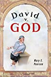 Pearson, Mary E.: David V. God