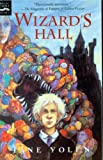 Yolen, Jane: Wizard&#39;s Hall