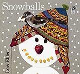 Ehlert, Lois: Snowballs