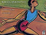 Kathleen Krull: Wilma Unlimited: How Wilma Rudolph Became the World's Fastest Woman