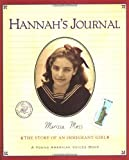 Moss, Marissa: Hannah&#39;s Journal : The Story of an Immigrant Girl