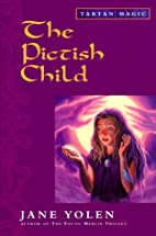 The Pictish Child by Jane Yolen