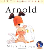 Inkpen, Mick: Arnold (Little Kippers)