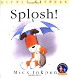 Inkpen, Mick: Splosh! (Little Kippers)