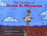 Pattison, Darcy: The Journey of Oliver K. Woodman