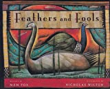Fox, Mem: Feathers and Fools