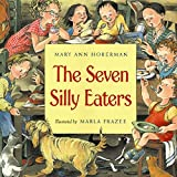 Hoberman, Mary Ann: The Seven Silly Eaters
