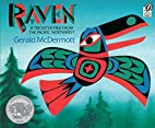 Raven: A Trickster Tale from the Pacific…
