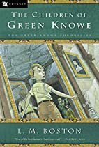 The Children of Green Knowe by L. M. Boston