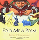 George, Kristine O&#39;Connell: Fold Me a Poem