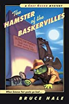 The Hamster of the Baskervilles: A Chet…