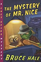 The Mystery of Mr. Nice: A Chet Gecko…
