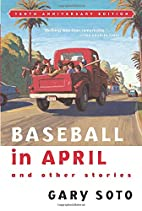 Baseball in April and Other Stories by Gary…