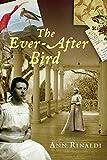 Rinaldi, Ann: The Ever-After Bird (Great Episodes)