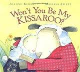 Ryder, Joanne: Won't You Be My Kissaroo?