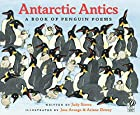 Antarctic Antics: A Book of Penguin Poems by…