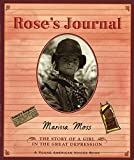 Moss, Marissa: Rose's Journal: The Story of a Girl in the Great Depression